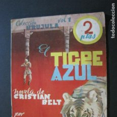Libros antiguos: EL TIGRE AZUL-COLECCION BRUJULA VOL· 1-NOVELA ANTIGUA-VER FOTOS-(V-20.999). Lote 210136745