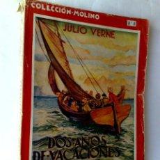 Libros antiguos: JULIO VERNE Nº 6 COLECCIÓN MOLINA (160 PAG.) DOS AÑOS DE VACACIONES,PRIMERA EDICIÓN 1935.. Lote 211647848