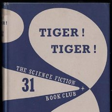 Livres anciens: ALFRED BESTER - TIGER! TIGER! - SCIENCE FICTION BOOK CLUB 1958. Lote 212016193