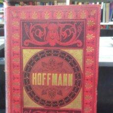 Libros antiguos: CUENTOS FANTÁSTICOS DE TEODORO HOFFMANN - ILUSTRACIONES DE XUMETRA - EDITORIAL MAUCCI - 1909. Lote 212596880