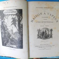 Libros antiguos: LA MAISON A VAPEUR - JULES VERNE. Lote 215643285