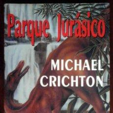 Libros antiguos: PARQUE JURASICO (MICHAEL CRICHTON) PLAZA Y JANÉS 1992. Lote 217295403
