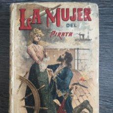 Libros antiguos: LA MUJER DEL PIRATA. EMILIO SALGARI. CALLEJA.. Lote 217311985