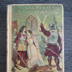 Libros antiguos: LAS PANTERAS DE ARGEL. EMILIO SALGARI. CALLEJA. Lote 217312217