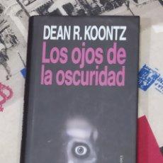 Libros antiguos: COTIZADO LIBRO DE DEAN R. KOONTZ. LOS OJOS DE LA OSCURIDAD. PROFECÍA CORONAVIRUS.. Lote 218060028
