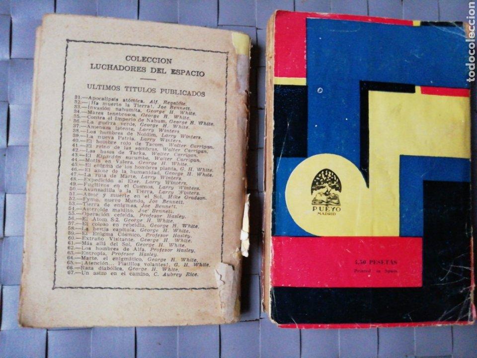 Libros antiguos: 1 Colección Luchadores del Espacio y 1 Colección Pueyo de Novelas Selectas - Foto 2 - 218833081