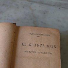 Libros antiguos: PRPM 60 RAREZA: EL GUANTE GRIS . AURELIANO COLMENARES (EL CONDE DE POLENTINOS) MADRID 1877. Lote 219885485
