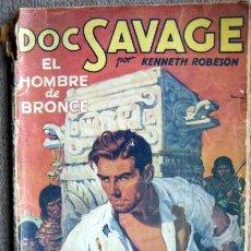 Libros antiguos: DOC SAVAGE. EL HOMBRE DE BRONCE, DE KENNETH ROBESON. PRIMER NÚMERO DE LA COLECCIÓN HOMBRES AUDACES. Lote 222227325
