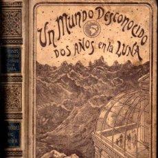 Livres anciens: PIERRE DE SELENES : UN MUNDO DESCONOCIDO - DOS AÑOS EN LA LUNA (MONTANER & SIMÓN, 1898). Lote 224010957