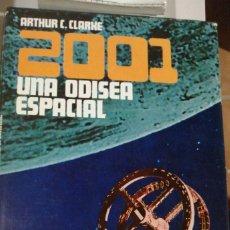 Libros antiguos: 2001 UNA ODISEA ESPACIAL ARTHUR C. CLARKE EDICION ESPECIAL POMAIRE 1969 IN FOLIO TELA EDITORIAL CAMI. Lote 226132850