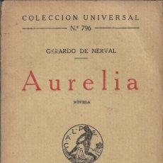 Libros antiguos: AURELIA, GERARD DE NERVAL. Lote 238494235