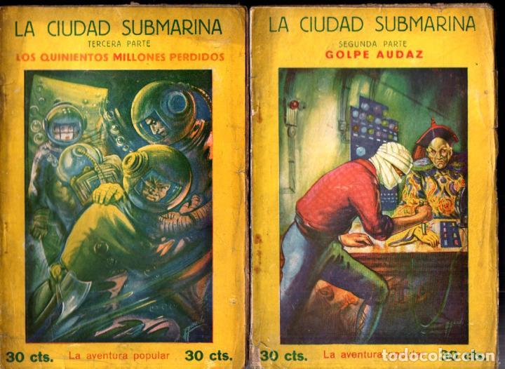 Libros antiguos: JEAN BONNERY : LA CIUDAD SUBMARINA (AVENTURA POPULAR IBERIA, 1929) COMPLETA, 7 CUADERNOS - Foto 2 - 247358900