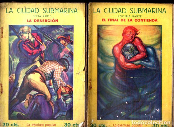 Libros antiguos: JEAN BONNERY : LA CIUDAD SUBMARINA (AVENTURA POPULAR IBERIA, 1929) COMPLETA, 7 CUADERNOS - Foto 4 - 247358900