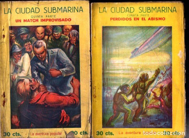 Libros antiguos: JEAN BONNERY : LA CIUDAD SUBMARINA (AVENTURA POPULAR IBERIA, 1929) COMPLETA, 7 CUADERNOS - Foto 5 - 247358900