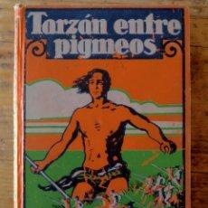Libros antiguos: TARZÁN ENTRE PIGMEOS - TAPA DURA - 1929 - GUSTAVO GILI - BUEN ESTADO. Lote 250216935