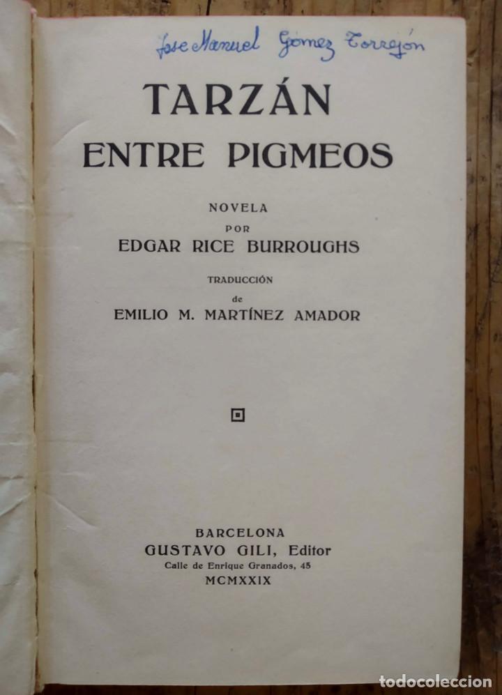 Libros antiguos: TARZÁN ENTRE PIGMEOS - Tapa dura - 1929 - Gustavo Gili - Buen estado - Foto 5 - 250216935