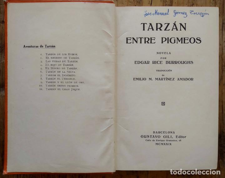 Libros antiguos: TARZÁN ENTRE PIGMEOS - Tapa dura - 1929 - Gustavo Gili - Buen estado - Foto 6 - 250216935