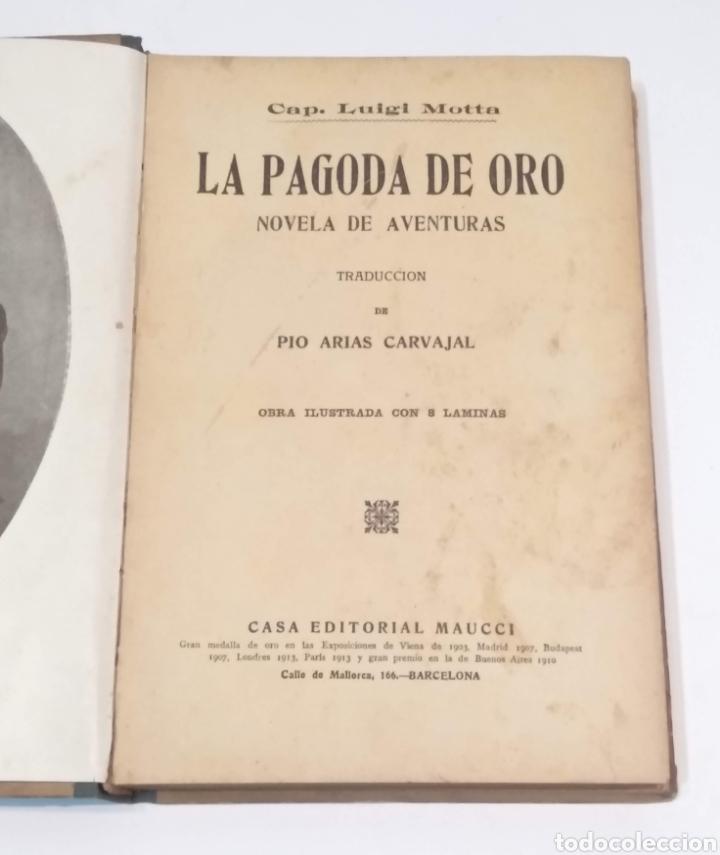 Libros antiguos: LA PAGODA DE ORO - LUIGI MOTTA - NOVELA DE AVENTURAS - EDITORIAL MAUCCI BARCELONA - Foto 7 - 251869775