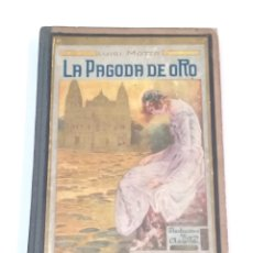 Libros antiguos: LA PAGODA DE ORO - LUIGI MOTTA - NOVELA DE AVENTURAS - EDITORIAL MAUCCI BARCELONA. Lote 251869775