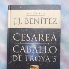 Libros antiguos: CESAREA CABALLO DE TROYA 5 - J.J. BENITEZ. Lote 258512645