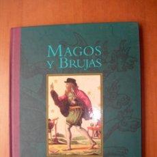 Livros antigos: MAGOS Y BRUJAS / JOSÉ LÓPEZ JARA. Lote 259307200
