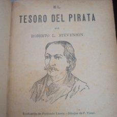 Libros antiguos: EL TESORO DEL PIRATA. STEVENSON, R. L. LA NOVELA ILUSTRADA. MADRID, 1905. Lote 260666400