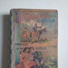 Libros antiguos: DON QUIJOTE DE LA MANCHA PARA USO DE LOS NIÑOS SUCESORES DE HERNANDO.MADRID AÑO 1923. Lote 263683870