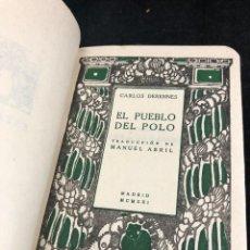 Libros antiguos: EL PUEBLO DEL POLO, CARLOS DERENNES, MADRID, 1921. SATURNINO CALLEJA. Lote 266778144