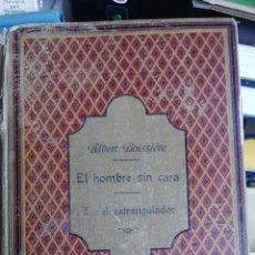 Libros antiguos: LA NOVELA DE AHORA. VOLUMEN 7 TITULOS CAJJEJA 1914. EL HOMBRE SI CARA Z... EL EXTRANGULADOR. Lote 268299354