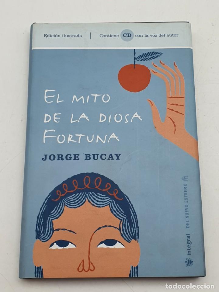 EL MITO DE LA DIOSA FORTUNA ( JORGE BUCAY ) BUEN ESTADO (Libros antiguos (hasta 1936), raros y curiosos - Literatura - Narrativa - Ciencia Ficción y Fantasía)