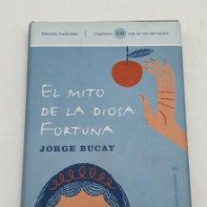Libros antiguos: EL MITO DE LA DIOSA FORTUNA ( JORGE BUCAY ) BUEN ESTADO. Lote 269222193