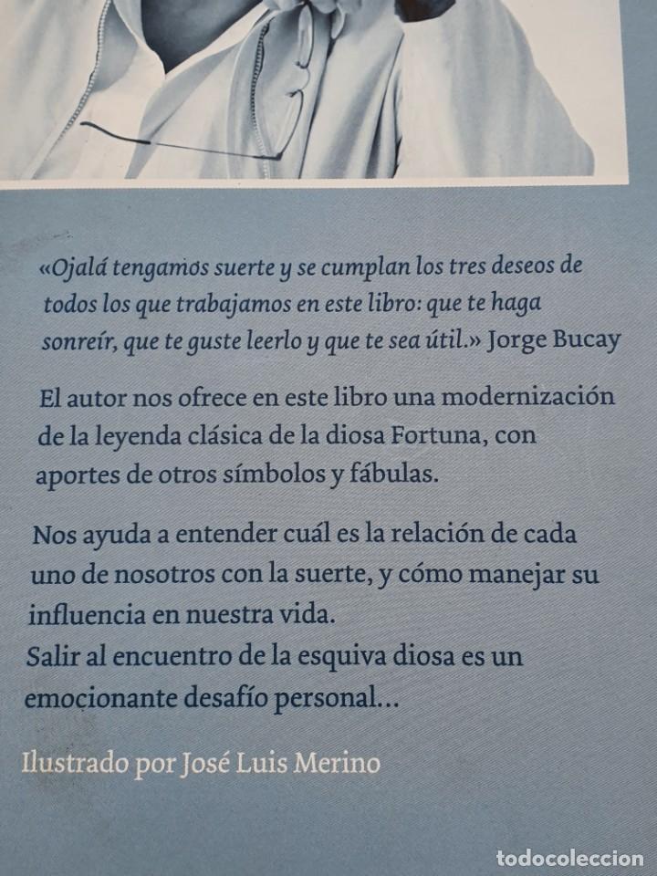 Libros antiguos: EL MITO DE LA DIOSA FORTUNA ( JORGE BUCAY ) BUEN ESTADO - Foto 3 - 269222193
