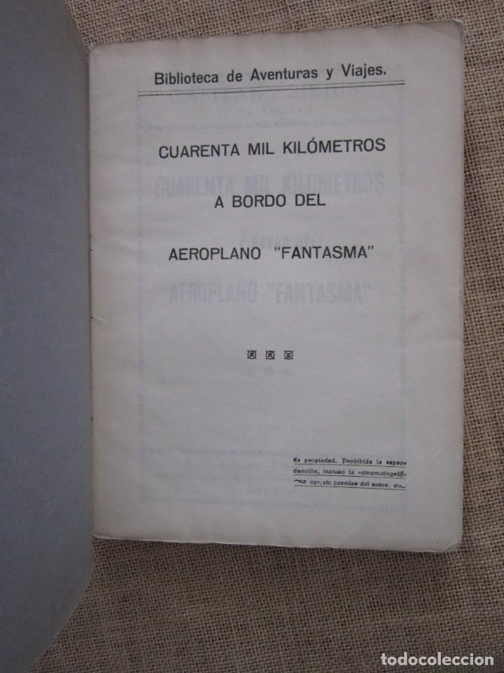 Libros antiguos: CUARENTA MIL KILOMETROS A BORDO DEL AEROPLANO FANTASMA. CAPITAN SIRIUS. J. DE NOGARA - Foto 4 - 273489908