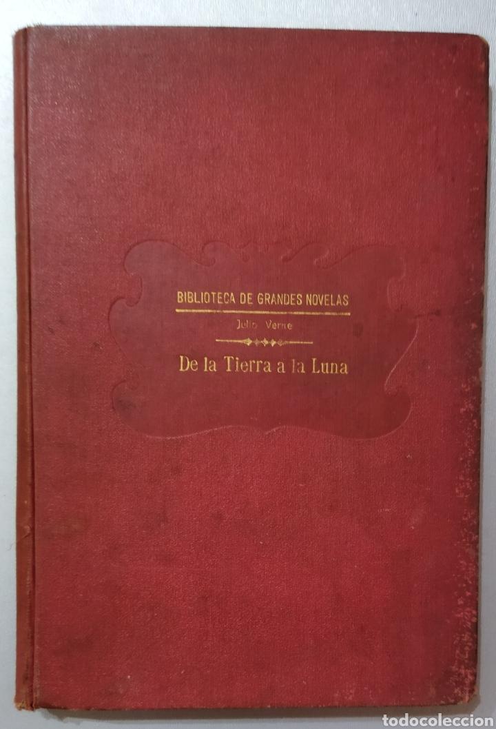 DE LA TIERRA A LA LUNA .JULIO VERNE (Libros antiguos (hasta 1936), raros y curiosos - Literatura - Narrativa - Ciencia Ficción y Fantasía)