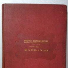Libros antiguos: DE LA TIERRA A LA LUNA .JULIO VERNE. Lote 275777298