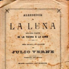 Libros antiguos: JULIO VERNE :ALREDEDOR DE LA LUNA (JUBERA, C. 1890). Lote 275936663