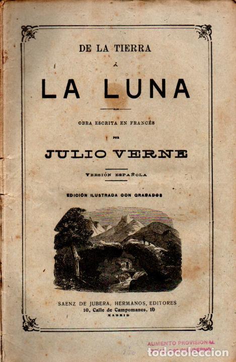 JULIO VERNE :DE LA TIERRA A LA LUNA (JUBERA, C. 1890) (Libros antiguos (hasta 1936), raros y curiosos - Literatura - Narrativa - Ciencia Ficción y Fantasía)