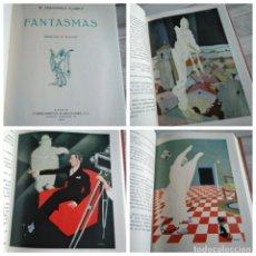 Libros antiguos: FANTASMAS (1930), W. FERNANDEZ FLOREZ, ILUSTRACIONES DE BARTOLOZZI. Lote 284625358