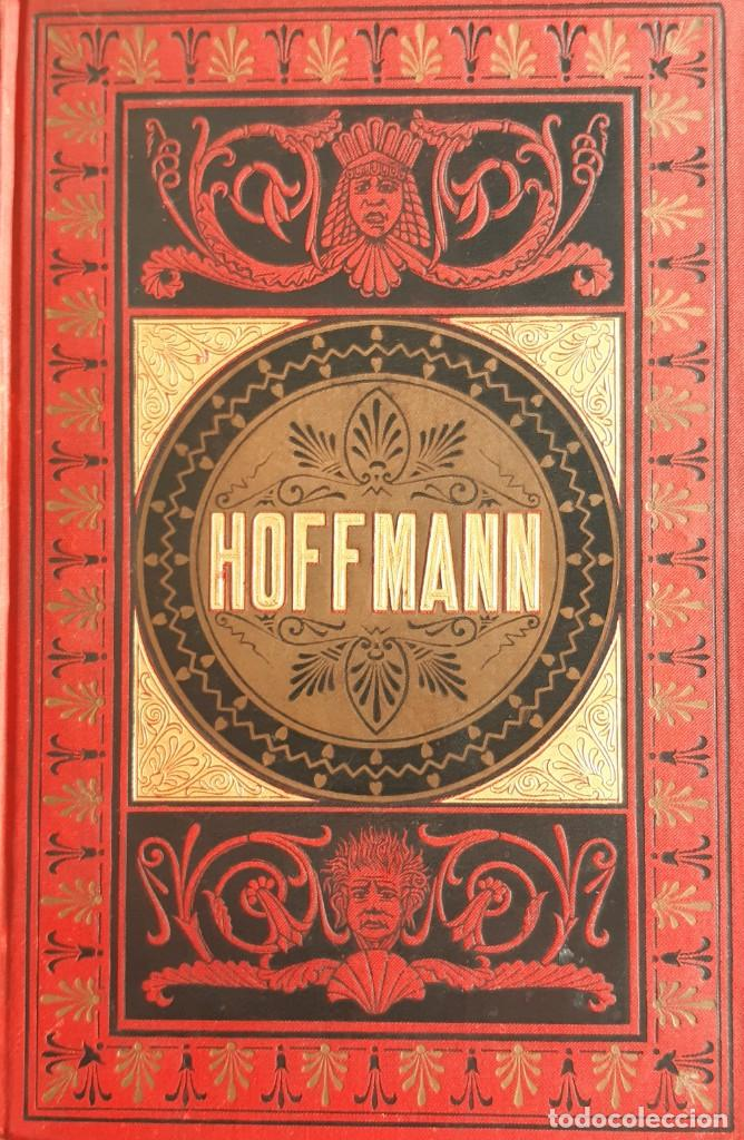 TEODORO HOFFMAN - CUENTOS FANTÁSTICOS - ARTE Y LETRAS 1887 (Libros antiguos (hasta 1936), raros y curiosos - Literatura - Narrativa - Ciencia Ficción y Fantasía)