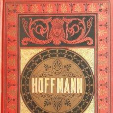 Libros antiguos: TEODORO HOFFMAN - CUENTOS FANTÁSTICOS - ARTE Y LETRAS 1887. Lote 286320433