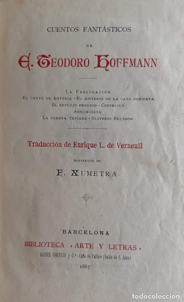 Libros antiguos: Teodoro Hoffman - Cuentos Fantásticos - Arte y Letras 1887 - Foto 9 - 286320433