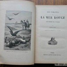 Libros antiguos: LES PIRATES LA MER ROUGE- KARL MAY- ALFRED MAME. Lote 287484313