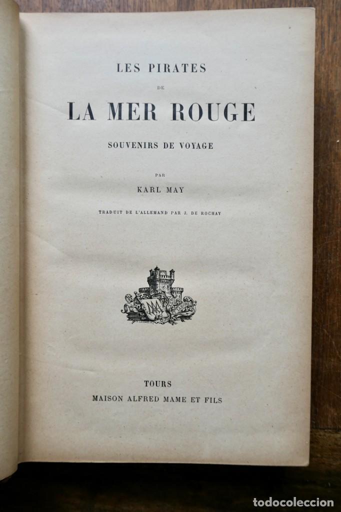 Libros antiguos: LES PIRATES LA MER ROUGE- KARL MAY- ALFRED MAME - Foto 2 - 287484313