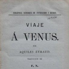 Libros antiguos: VIAJE Á VENUS - AQUILES EYRAUD. Lote 287918438