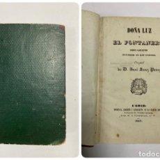 Libros antiguos: DOÑA LUZ Y EL FONTANERO. DIVIDIDO EN DOS PARTES. JOSE SANZ PEREZ. CADIZ, 1847. PAGS: 364+86. Lote 289203218