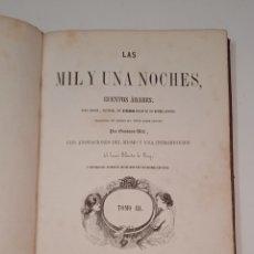 Libros antiguos: LAS MIL Y UNA NOCHES POR GUSTAVO WEIL - TOMO III - AÑO 1858 - 1600 ILUSTRACIONES - VER FOTOS. Lote 289632238