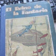 Libros antiguos: EL REINO DE LA FANTASIA POR CORDELIA GASTOS DE ENVIO GRATIS -CUENTOS CALLEJA-SATURNINO. Lote 19793345