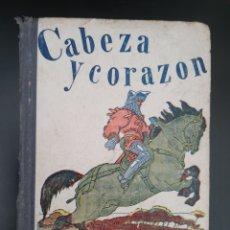 Libros antiguos: CABEZA Y CORAZON. MARTI ALPERA. YAGÜES EDITOR 1936.. Lote 296956923
