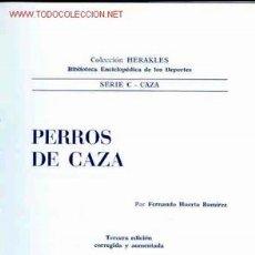 Libros antiguos: PERROS DE CAZA. Lote 26535638