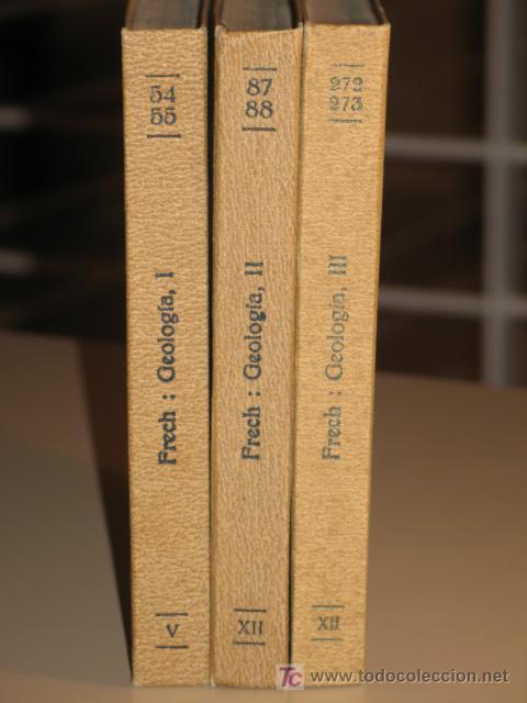 GEOLOGÍA. FRITZ FRECH. (COMPLETA) TRES TOMOS. (1926-1930) COLECCIÓN LABOR (Libros Antiguos, Raros y Curiosos - Ciencias, Manuales y Oficios - Paleontología y Geología)